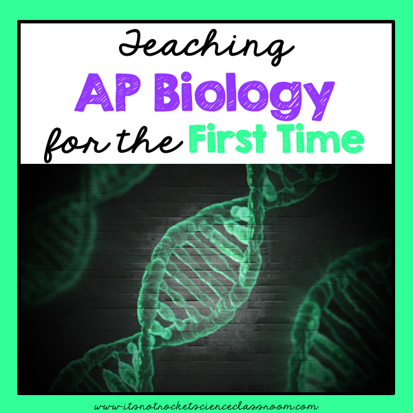 Teaching AP Biology for the First Time