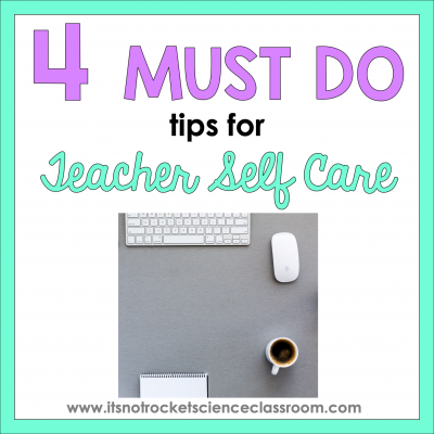 4 Must Do Self Care Tips for Teachers to maintain work life balance