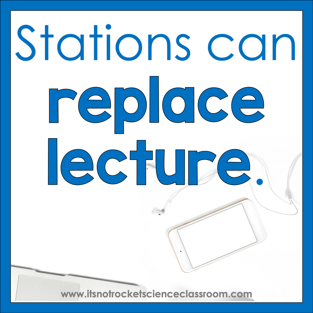 Using stations can be a way to replace lecture