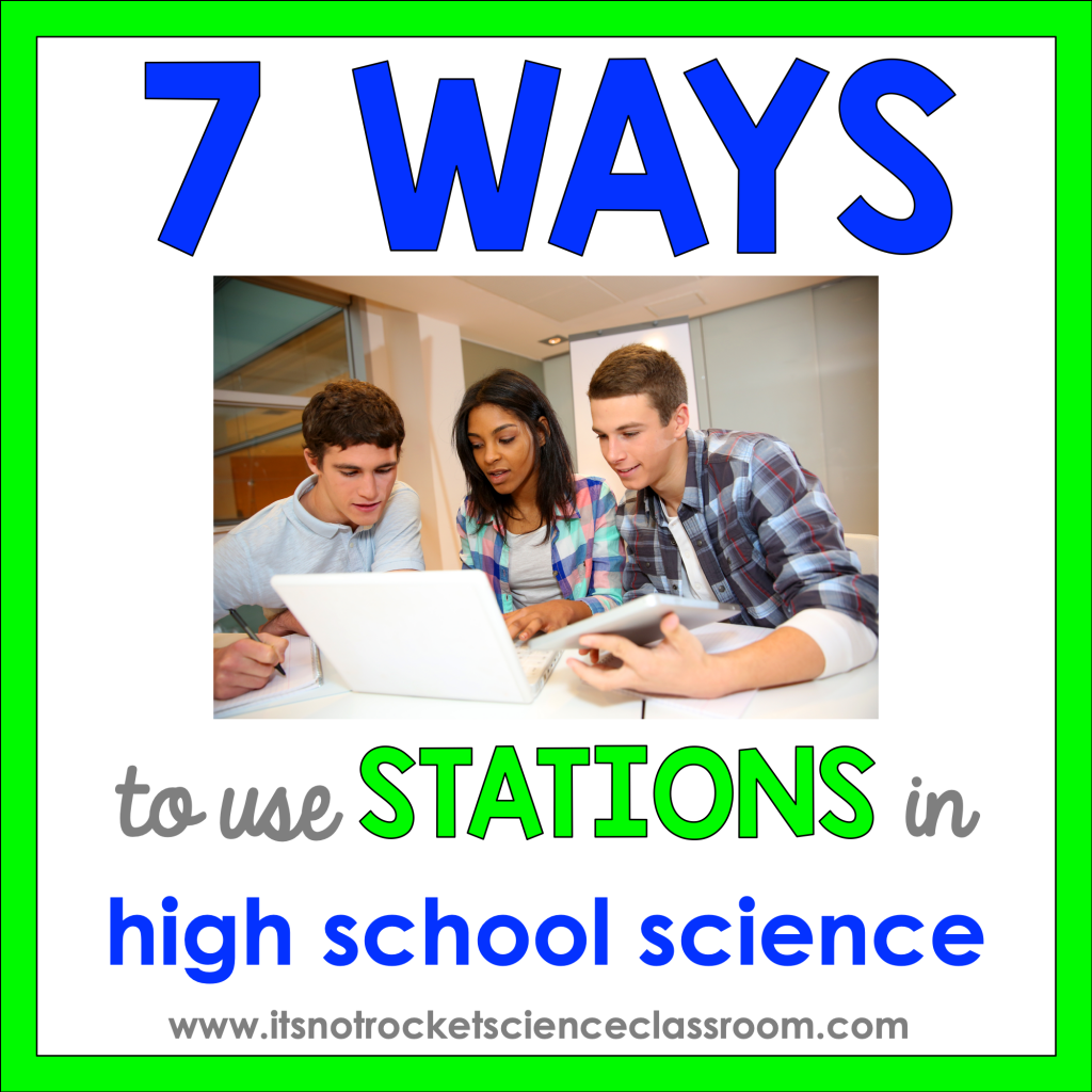 7 ways to use stations in high school science