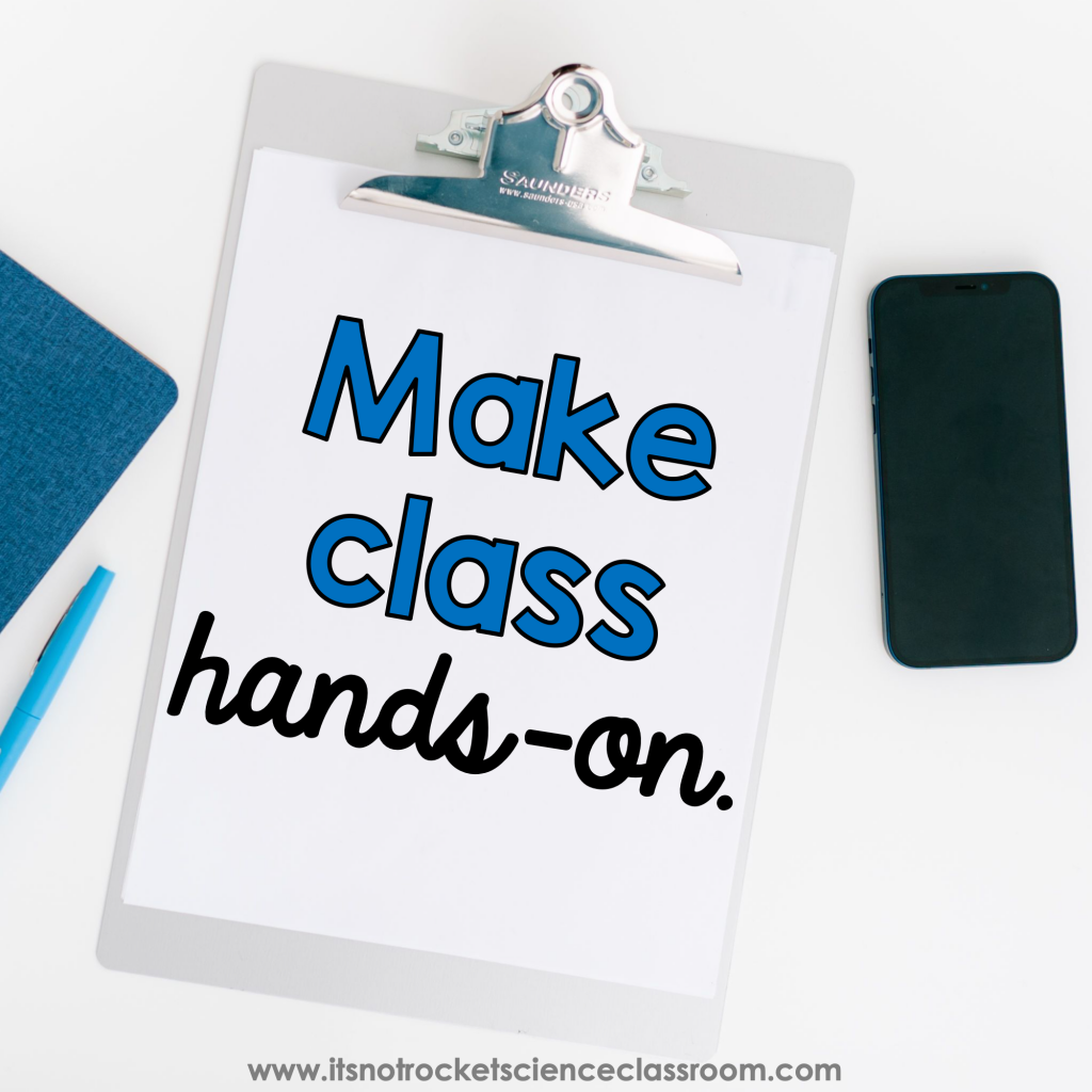 How to survive second semester tip 2 - make class hands-on.