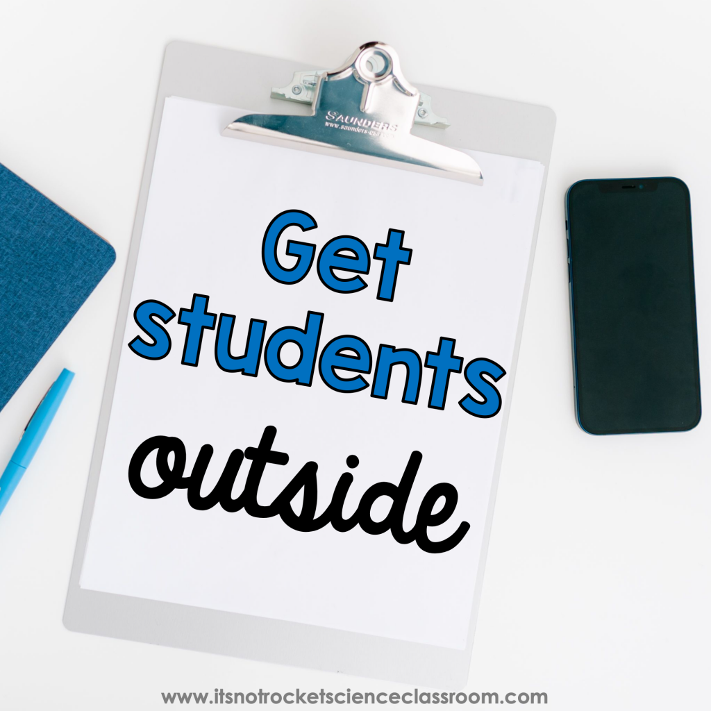 How to survive second semester tip 4 - get students outside.