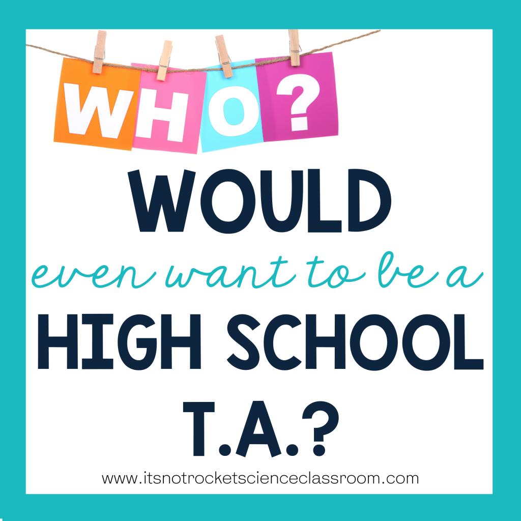 high school T.A.