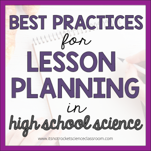 Best practices for lesson planning in high school science