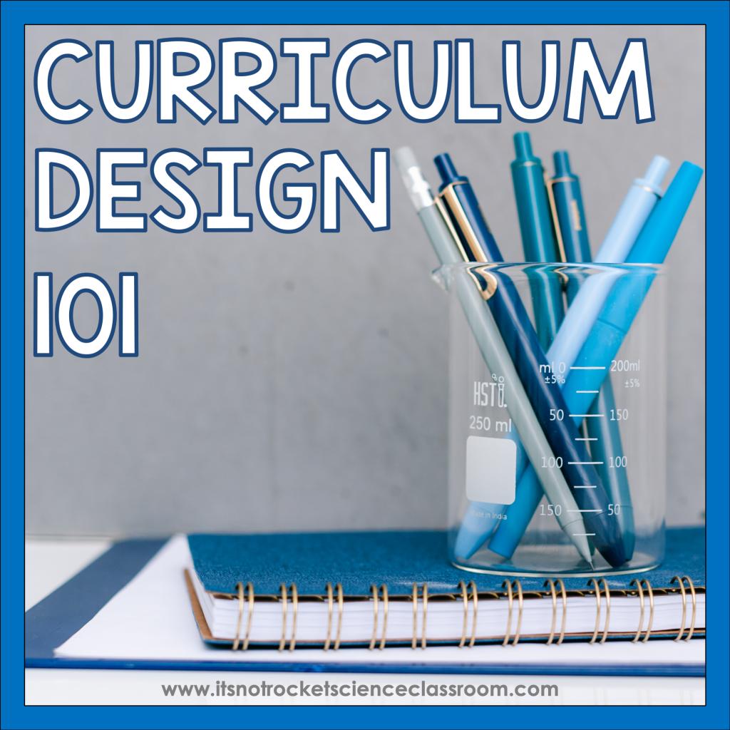 Curriculum design 101