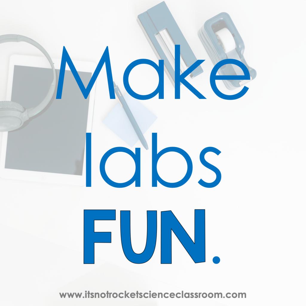 Make labs fun.