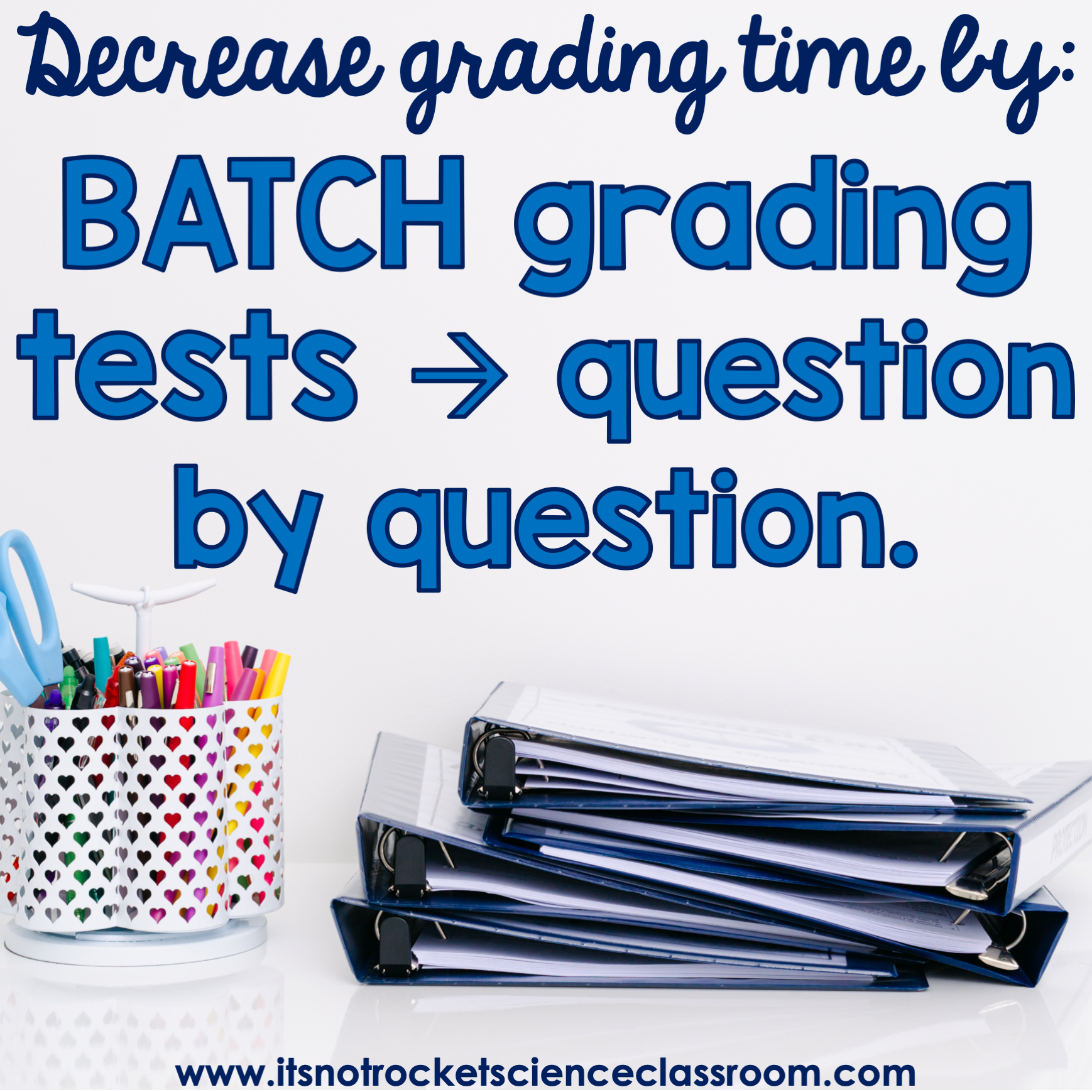 Tip #4 to decrease grading time: batch grading tests question by question.
